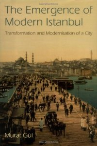 the_emergence_of_modern_istanbul