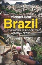 BrazilTheTroubledRise